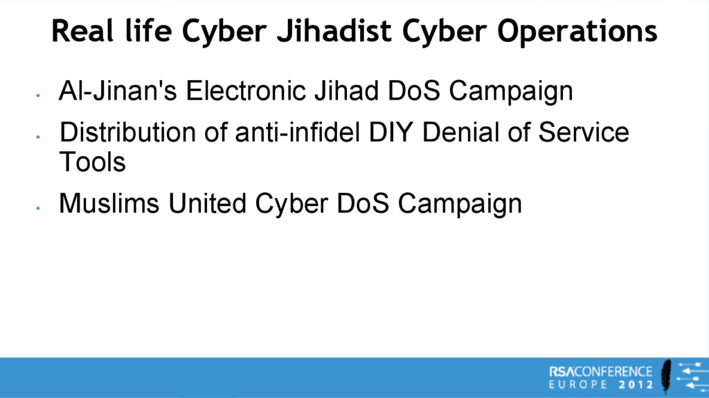 Real life Cyber Jihadist Cyber Operations • Al-...