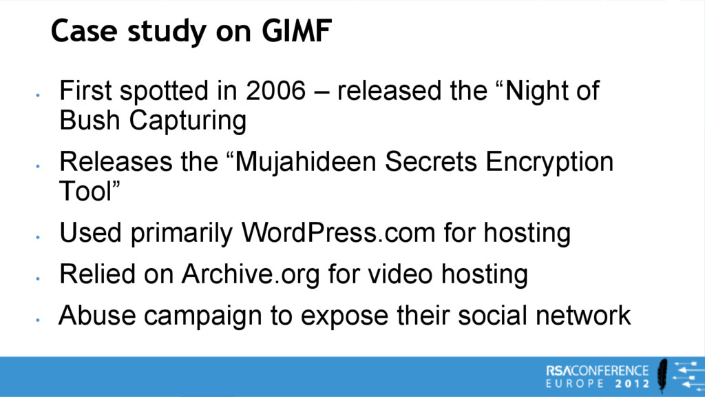 Case study on GIMF • First spotted in 2006 – re...