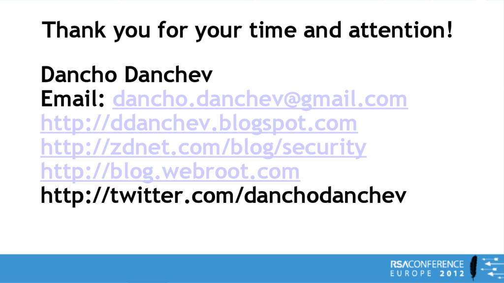 Thank you for your time and attention! Dancho D...