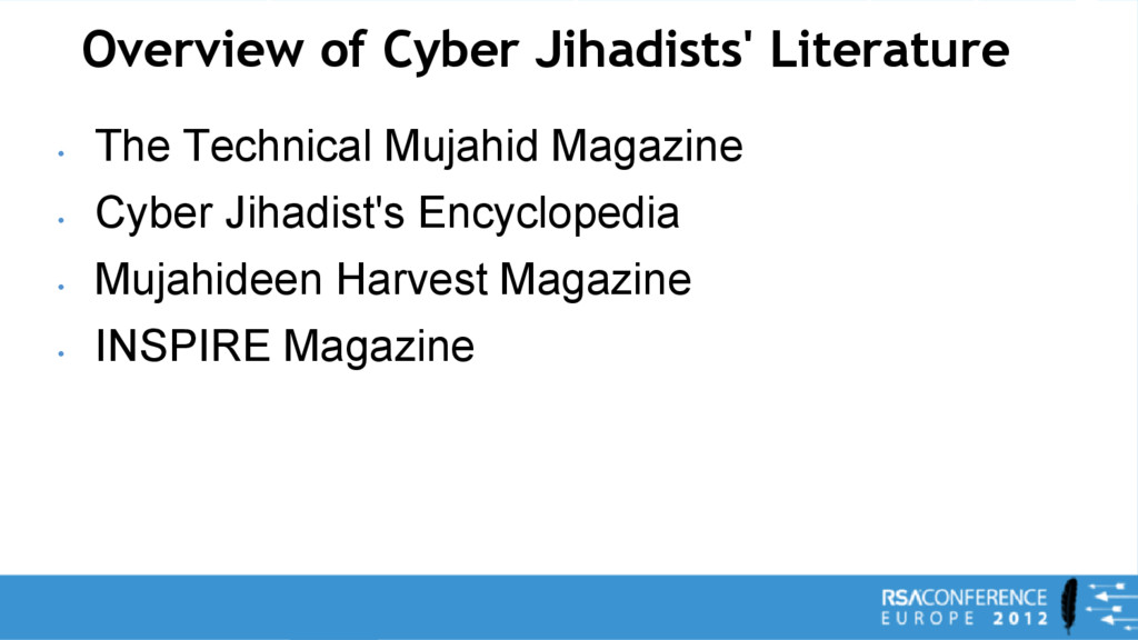 Overview of Cyber Jihadists' Literature • The T...