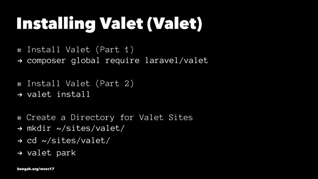 Installing Valet (Valet) # Install Valet (Part ...