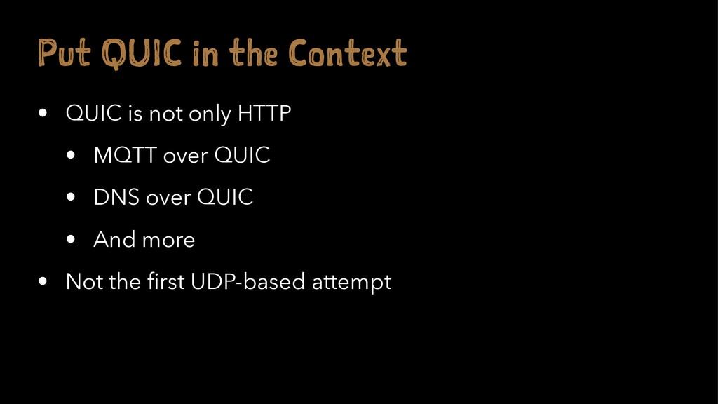 P t UI i t e on ex • QUIC is not only HTTP • MQ...