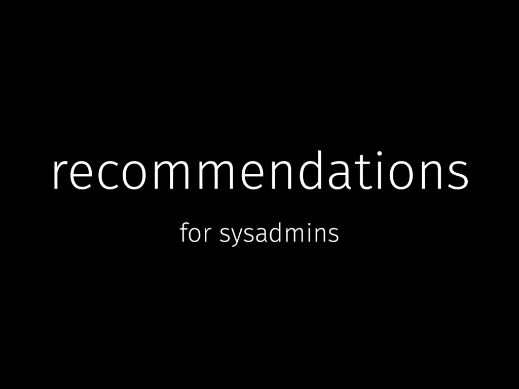 recommendations for sysadmins