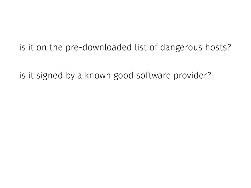 is it on the pre-downloaded list of dangerous h...