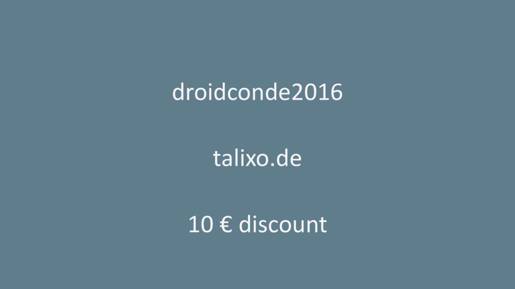 droidconde2016 talixo.de 10 € discount