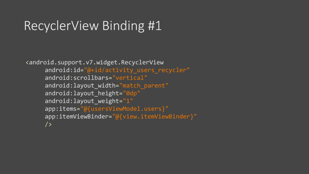 RecyclerView Binding #1 <android.support.v7.wid...
