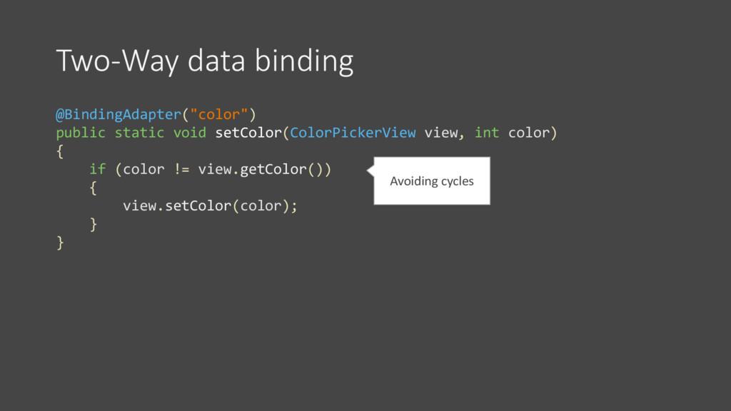 "Two-Way data binding @BindingAdapter(""color"") p..."