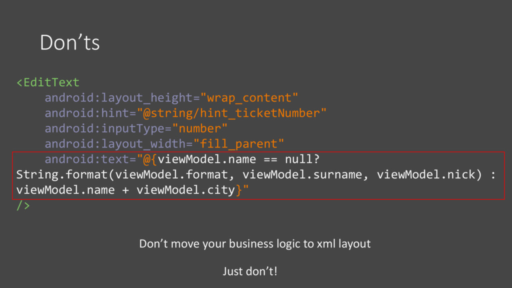 """Don'ts <EditText android:layout_height=""""wrap_co..."""