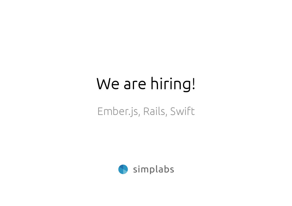 We are hiring! Ember.js, Rails, Swift