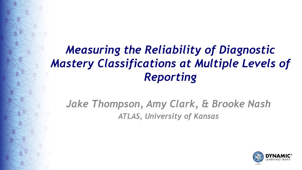Measuring the Reliability of Diagnostic Mastery...