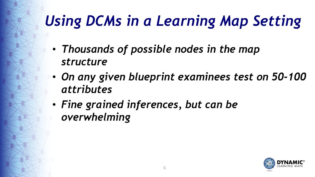 6 Using DCMs in a Learning Map Setting • Thousa...