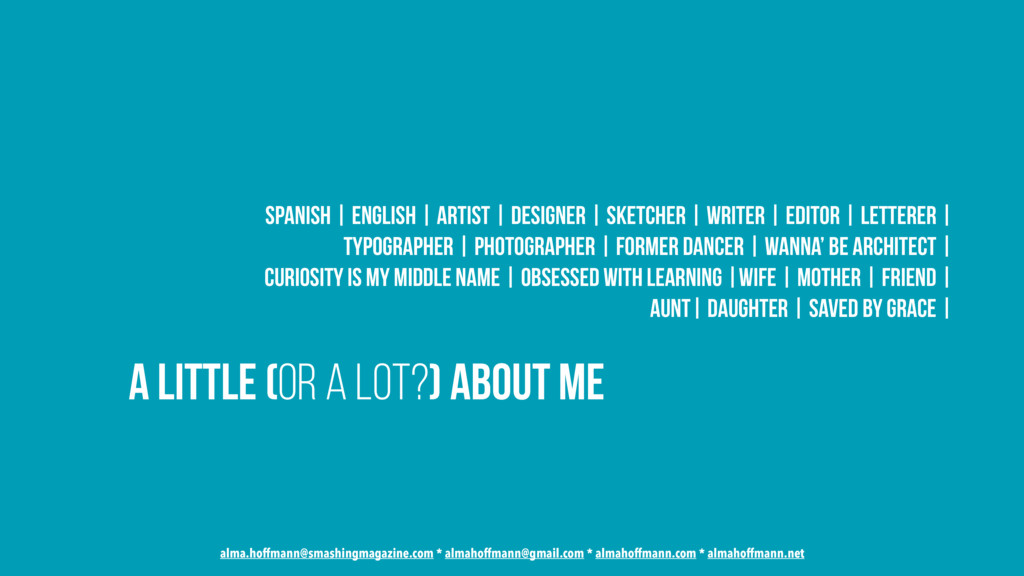 A LITTLE (or a lot?) ABOUT ME spanish   english...
