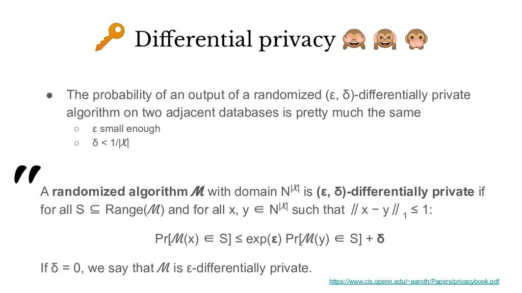 """""""  Differential privacy    A randomized algorith..."""