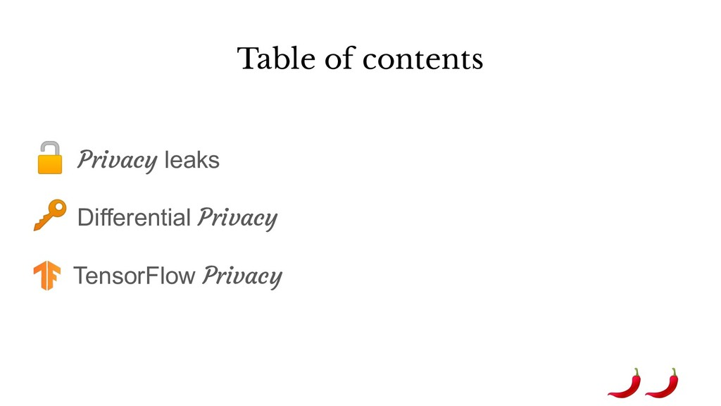 Table of contents  Privacy leaks  Differential ...