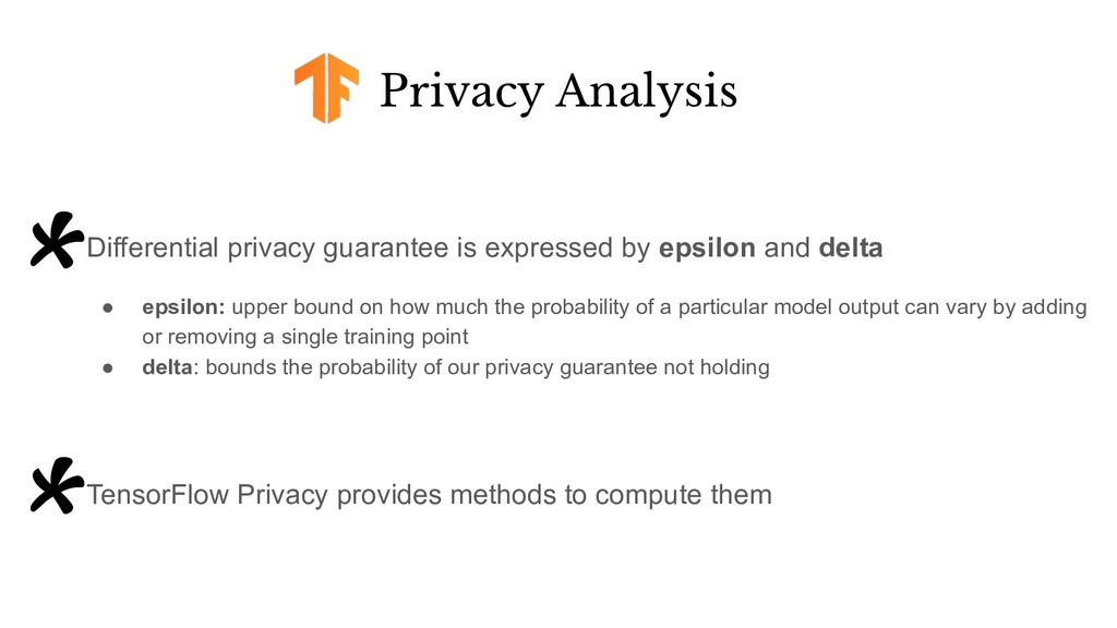 Privacy Analysis *Differential privacy guarante...