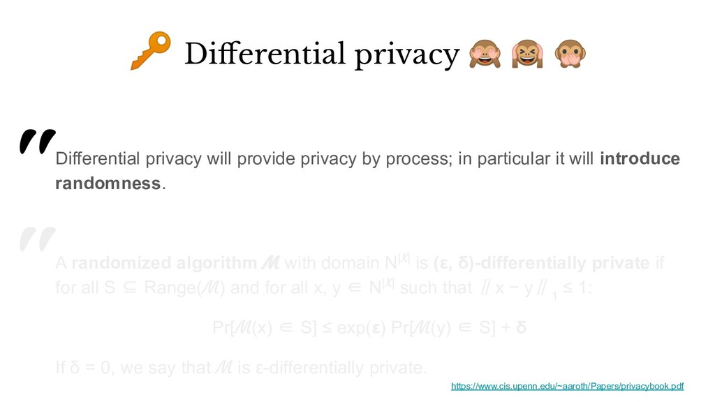 """""""Differential privacy will provide privacy by p..."""