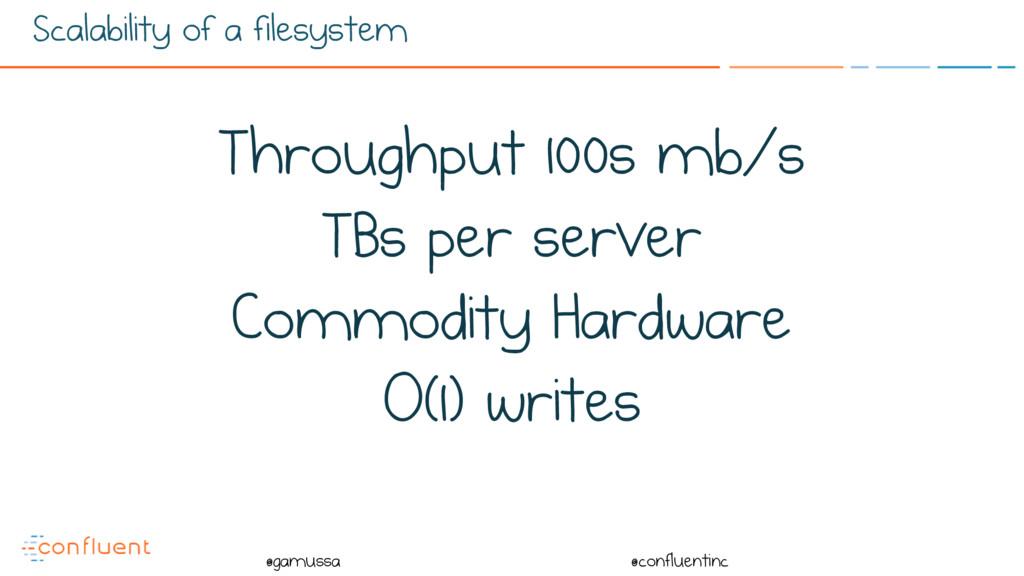 @ @gamussa @confluentinc Scalability of a files...