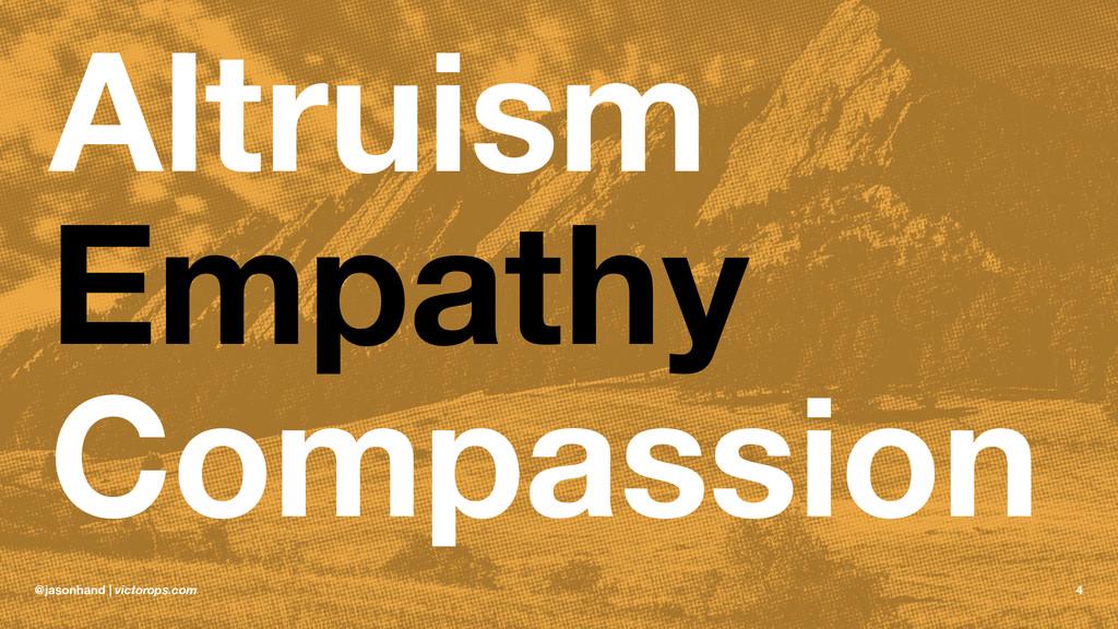 Altruism Empathy Compassion @jasonhand | victor...