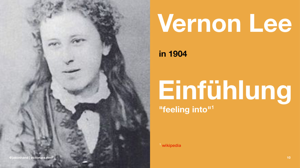 """Vernon Lee in 1904 Einfühlung """"feeling into""""1 1..."""