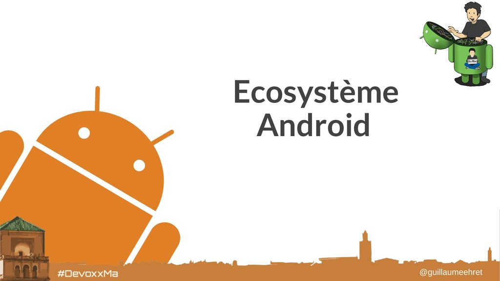 Ecosystème Android