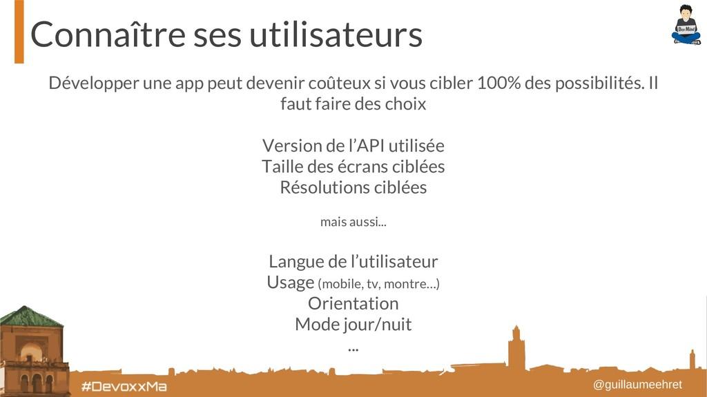 Connaître ses utilisateurs Développer une app p...