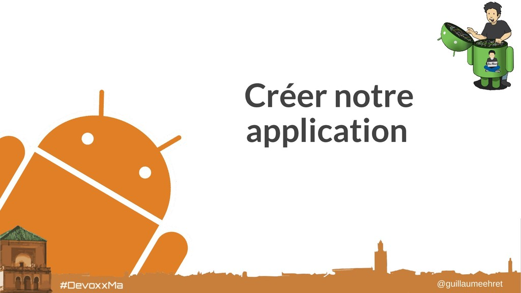 Créer notre application