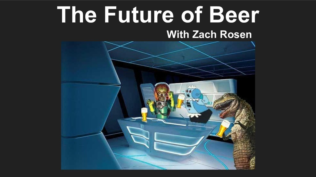 The Future of Beer With Zach Rosen