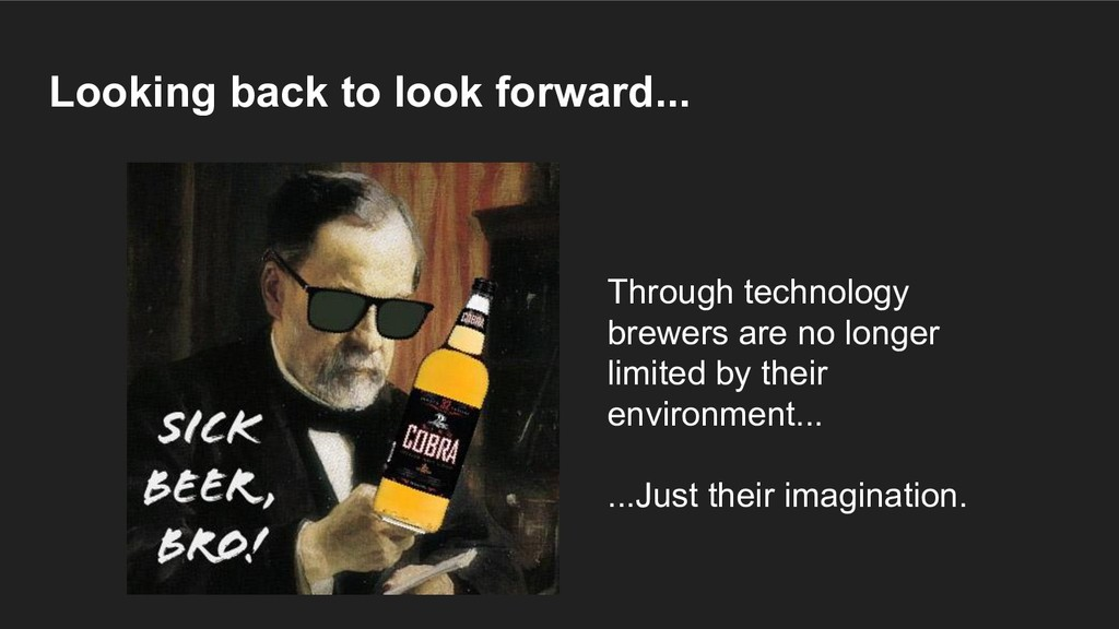 Looking back to look forward... Through technol...