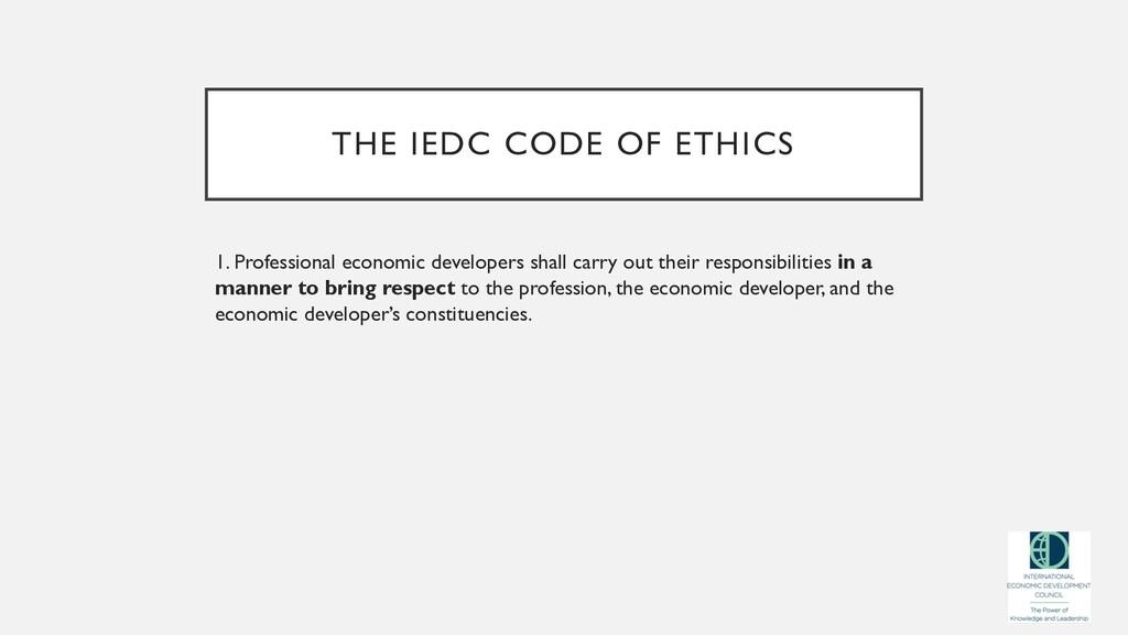 THE IEDC CODE OF ETHICS 1. Professional economi...