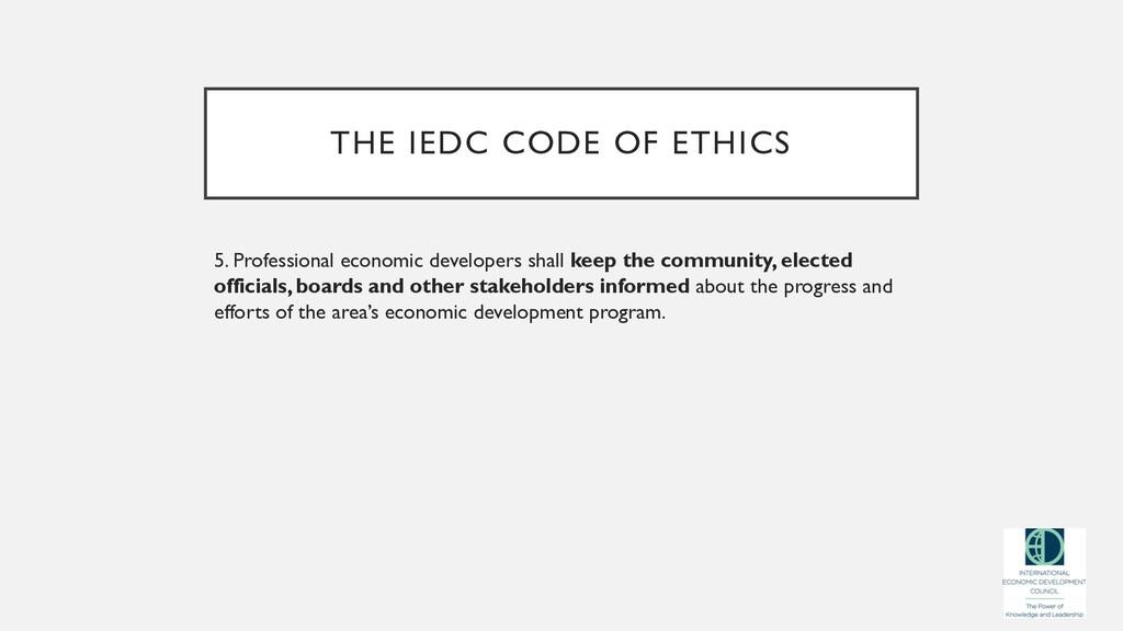 THE IEDC CODE OF ETHICS 5. Professional economi...