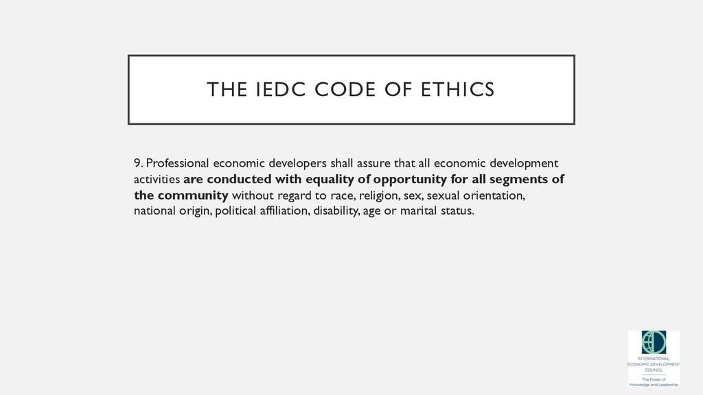 THE IEDC CODE OF ETHICS 9. Professional economi...