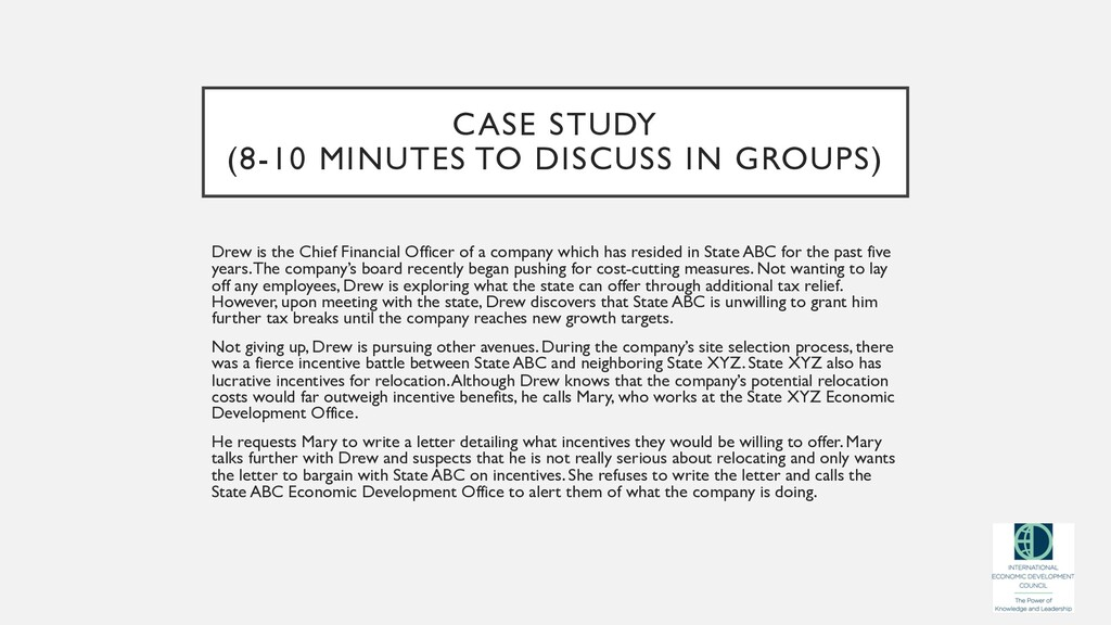 CASE STUDY (8-10 MINUTES TO DISCUSS IN GROUPS) ...