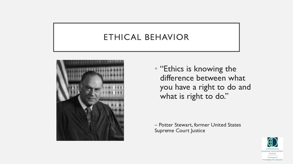 """ETHICAL BEHAVIOR • """"Ethics is knowing the diffe..."""