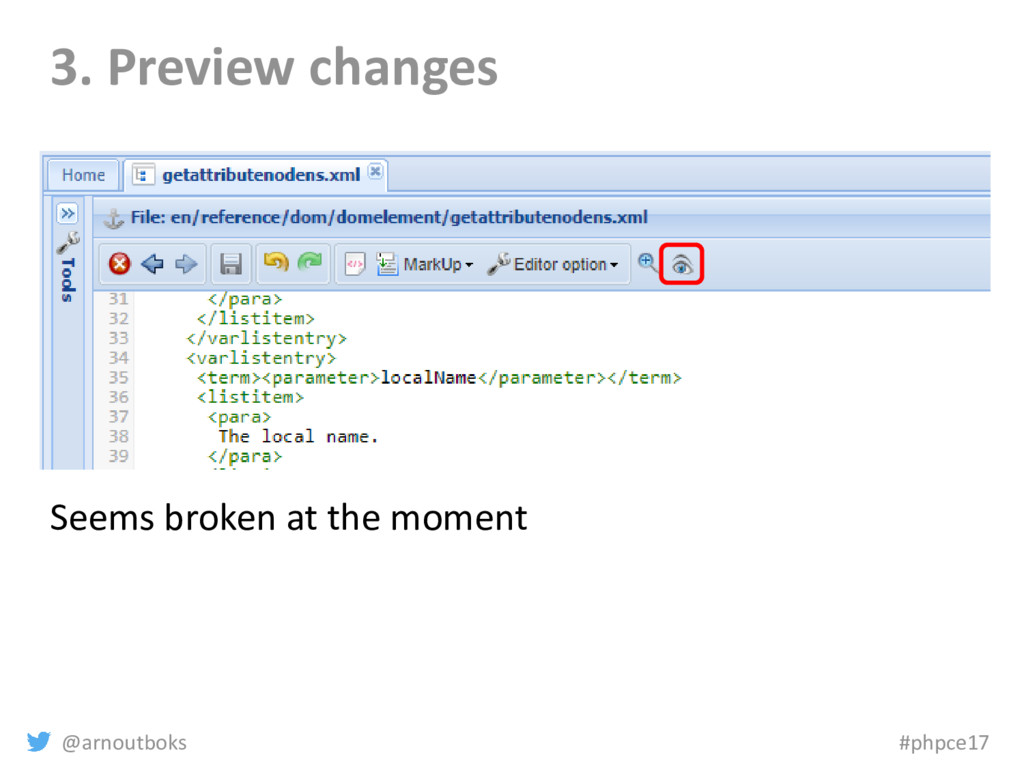 @arnoutboks #phpce17 3. Preview changes Seems b...