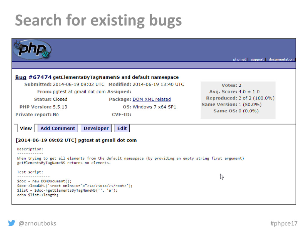 @arnoutboks #phpce17 Search for existing bugs