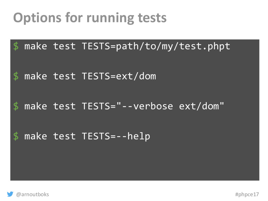 @arnoutboks #phpce17 Options for running tests ...
