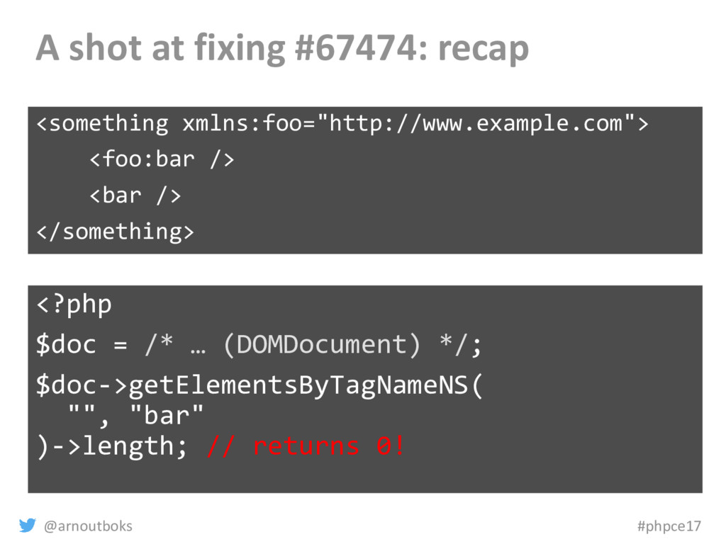 @arnoutboks #phpce17 A shot at fixing #67474: r...