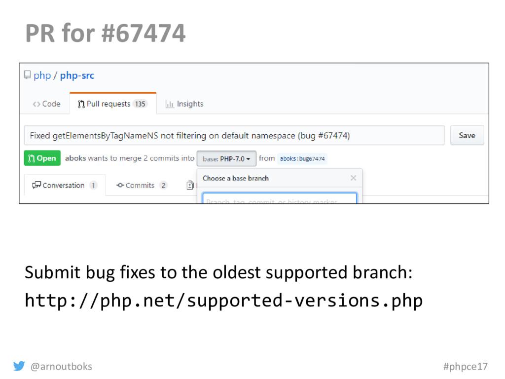 @arnoutboks #phpce17 PR for #67474 Submit bug f...