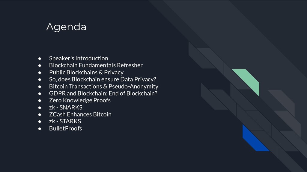 Agenda ● Speaker's Introduction ● Blockchain Fu...
