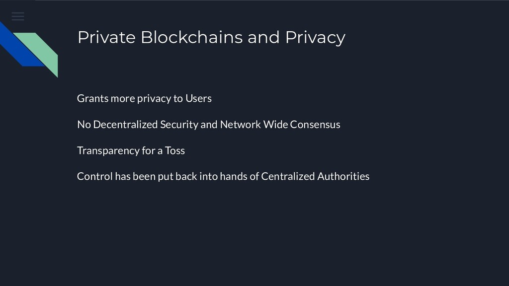 Private Blockchains and Privacy Grants more pri...