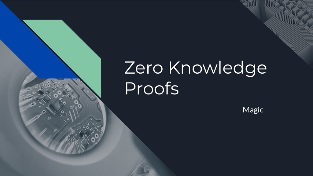 Zero Knowledge Proofs Magic