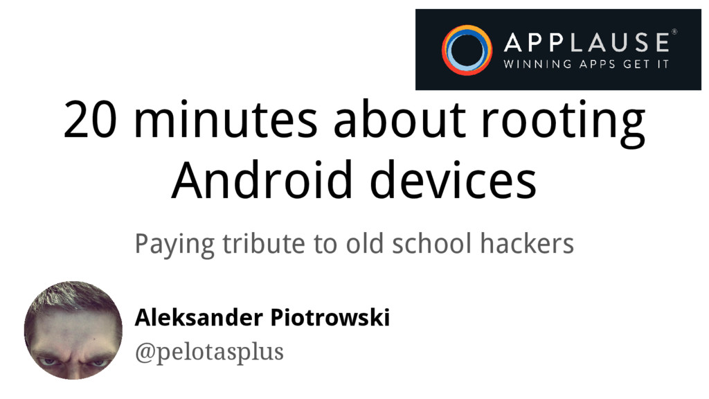 20 minutes about rooting Android devices Paying...