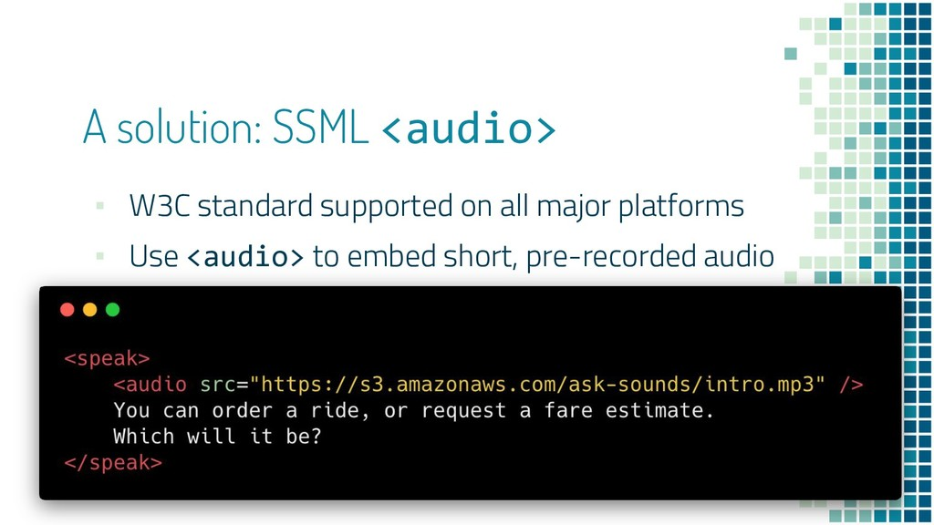 ▪ W3C standard supported on all major platforms...