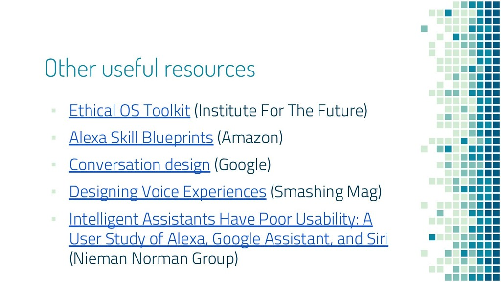 Other useful resources ▪ Ethical OS Toolkit (In...