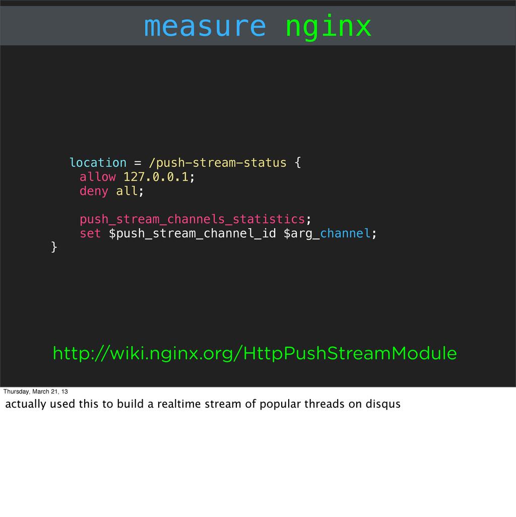 measure nginx location = /push-stream-status { ...