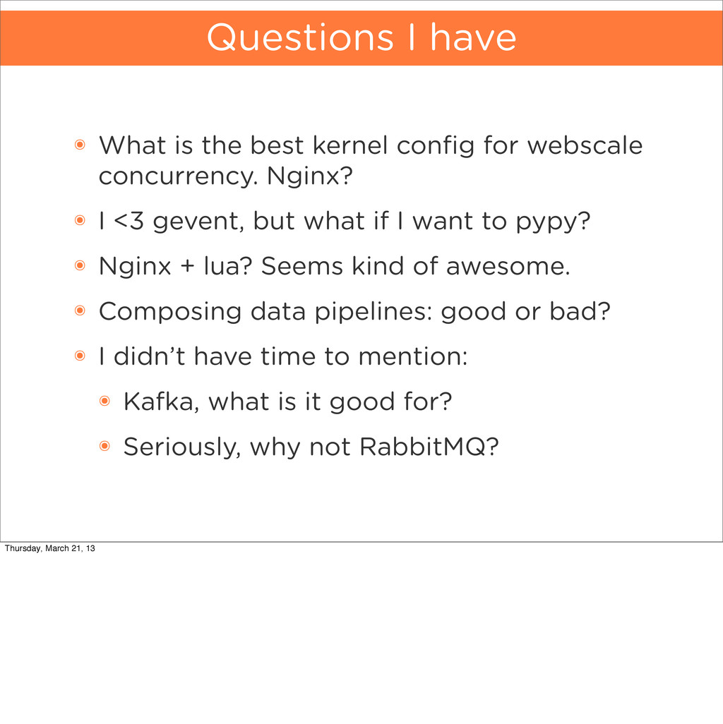 Questions I have ๏ What is the best kernel confi...