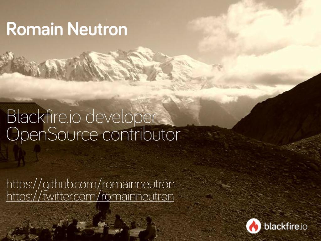 Romain Neutron    Blackfire.io developer Op...