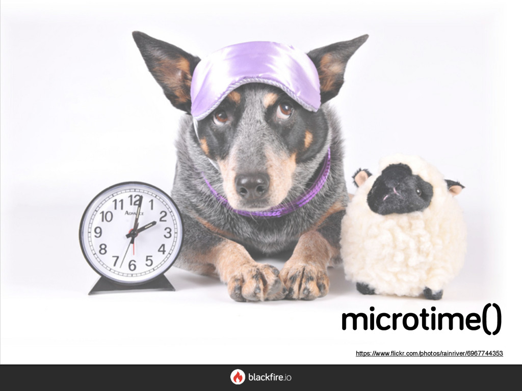 microtime() https://www.flickr.com/photos/rainri...