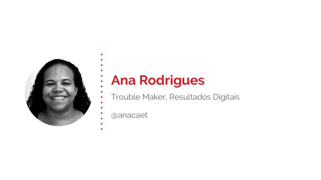 Ana Rodrigues Trouble Maker, Resultados Digitai...