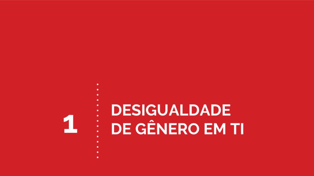 DESIGUALDADE DE GÊNERO EM TI 1
